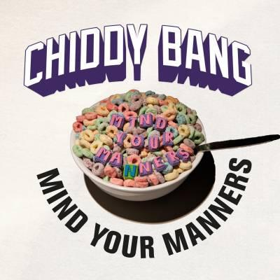 Chiddy Bang Mind Your Manners