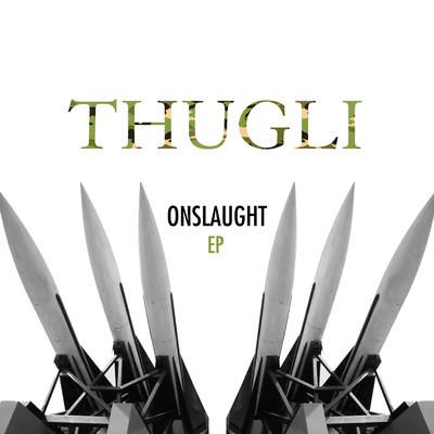 thugli onslaught ep